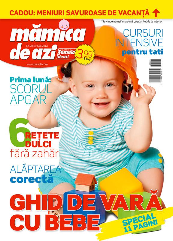 Mamica de azi ~~ Ghid de vara cu bebe ~~ Iulie 2012