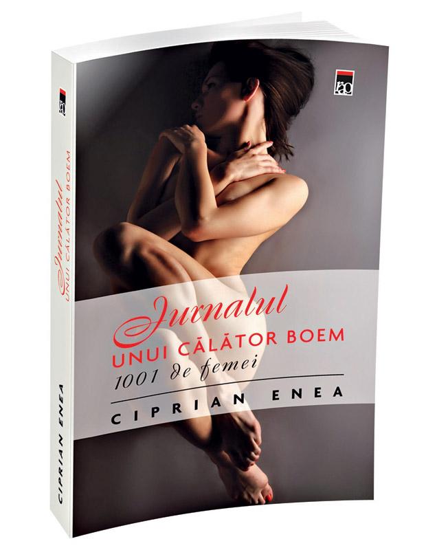 Romanul JURNALUL UNUI CALATOR BOEM, de Ciprian Enea ~~ cadoul revistei Unica de Iulie 2012 ~~ Pret: 15 lei