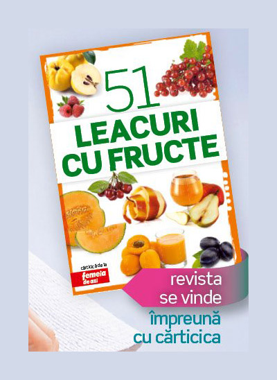 Carticica 51 LEACURI CU FRUCTE ~~ impreuna cu revista <u>Femeia de azi</u> din 27 Iulie 2012 ~~ Pret: 1,70 lei