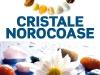 Carticica 13 CRISTALE NOROCOASE ~~ impreuna cu Femeia de azi din 13 Iulie 2012 ~~ Pret: 1,70 lei