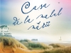 Romanul CASA DE LA MALUL MARII, de Santa Montefiore ~~ <u>Libertatea pentru femei</u> ~~ 16 Iulie 2012 ~~ Pret: 10 lei