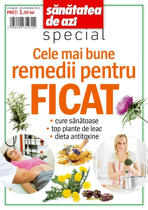 Special SANATATEA DE AZI ~~ Cele mai bune remedii pentru ficat ~~ 24 August - 24 Octombrie 2012 ~~ Pret: 2 lei