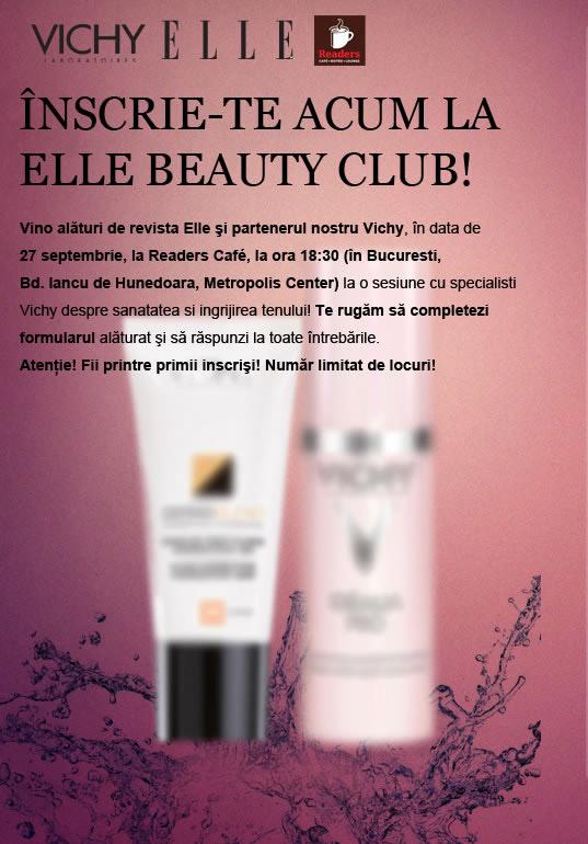 ELLE Beauty Club ~~ Partener: Vichy ~~ Bucuresti, 27 Septembrie 2012