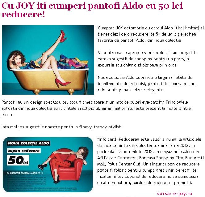 Informatii despre cardul de 50 de lei reducere in magazinele Aldo ~~ 5-7 Octombrie 2012 ~~ impreuna cu revista JOY editia Octombrie 2012