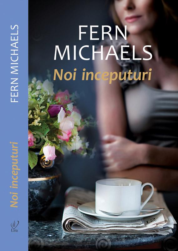 Romanul NOI INCEPUTURI, de Fern Michaels ~~ impreuna cu revista Libertatea pentru femei din 29 Oct 2012 ~~ Pret: 10 lei