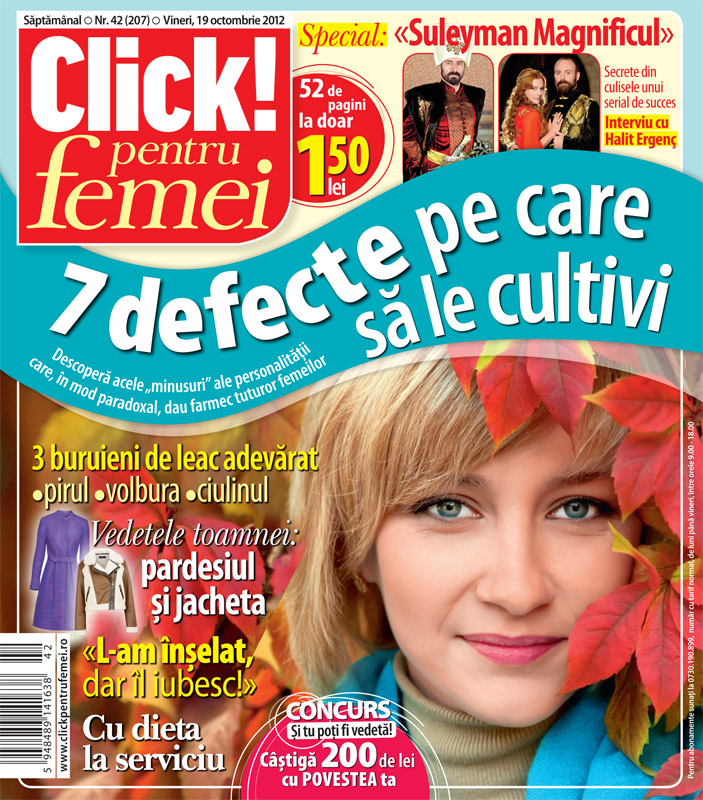 Click! pentru femei ~~ 7 defecte pe care sa le cultivi ~~ 12 Octombrie 2012 (nr. 42)