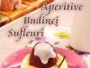 Practic in bucatarie ~~ Special Aperitive, Budinci si Sufleuri ~~ Pret: 8 lei