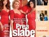 Story Romania ~~ Cover story: Prea slabe ca sa reziste? ~~ 26 Octombrie 2012 (nr. 22)
