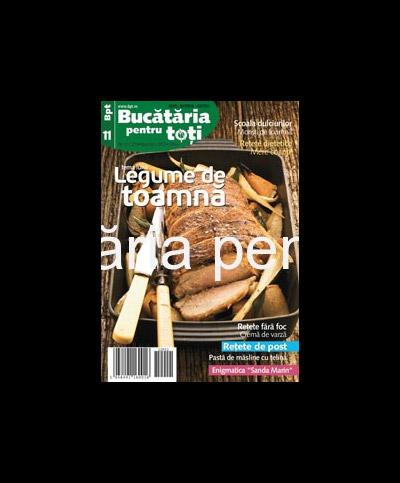 Bucataria pentru toti ~~ Tema lunii: Legume de toamna ~~ Noiembrie 2012