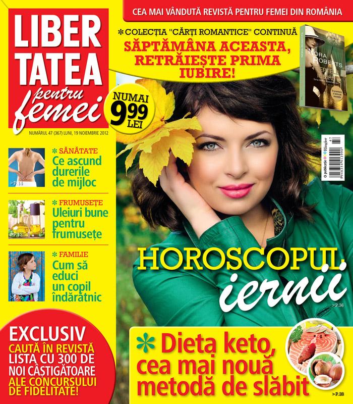 Libertatea pentru femei ~~ Dieta keto, cea mai noua metoda de slabit ~~ 19 Noiembrie 2012 (numarul 47)