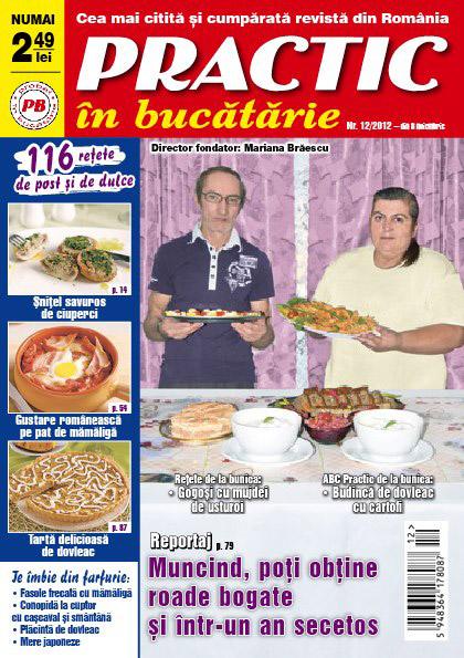 Practic in bucatarie ~~ 116 retete de post si de dulce ~~ Noiembrie 2012