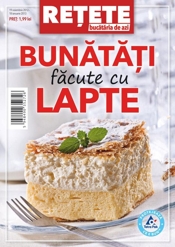 RETETE Bucataria de azi ~~ Bunatati facute cu lapte ~~ 19 Noiembrie - 18 Ianuarie 2013