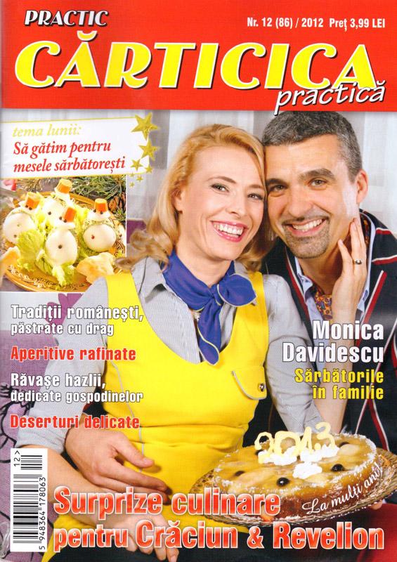 Carticica Practica ~~ Coperta: Monica Davidescu ~~ Tema lunii: Sa gatim pentru mesele sarbatoresti ~~ Decembrie 2012