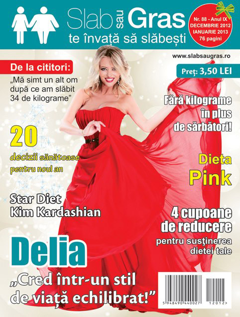 Slab sau gras ~~ Coperta: Delia ~~ Decembrie 2012 - Ianuarie 2013