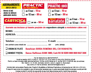 Oferte de abonament pentru revistele PRACTIC IN BUCATARIE, PRACTIC IDEI, PRACTI SANATATE si CATICICA PRACTICA, valabile in 2012