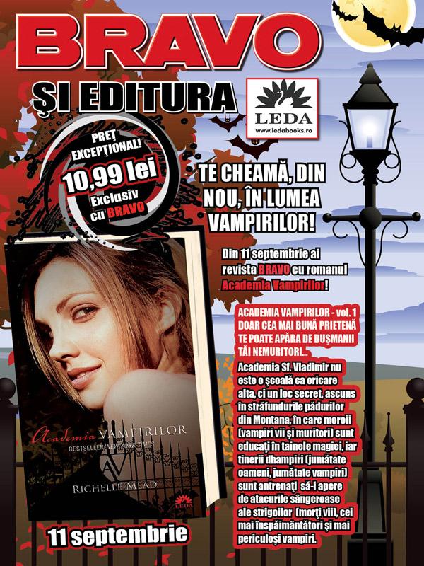 Promo ACADEMIA VAMPIRILOR, de Richelle Mead ~~ Volumul 1 se vinde impreuna cu revista BRAVO din 11 Sept 2012 ~~ Pret revista+carte: 11 lei