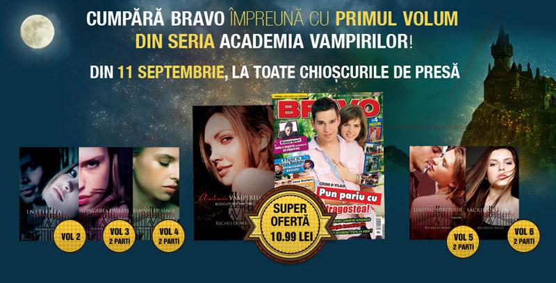 Colectia ACADEMIA VAMPIRILOR, impreuna cu revista BRAVO