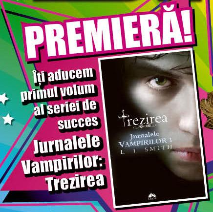 Romanul JURNALELE VAMPIRILOR: TREZIREA, de L.J. Smith ~~ impreuna cu revista Bravo din 17 Ian. 2012 ~~ Pret: 11 lei