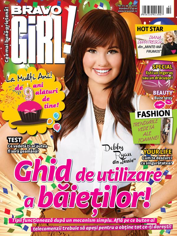 Bravo Girl! ~~ Cover girl: Debby Ryan ~~ 16 Octombrie 2012 (nr. 21)