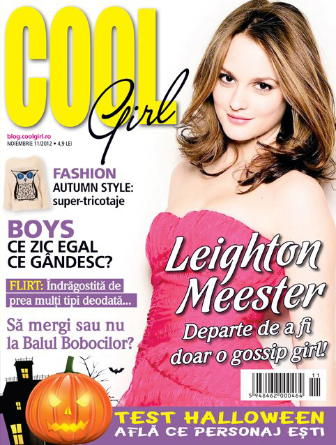 Cool girl ~~ Cover girl: Leighton Meester ~~ Noiembrie 2012