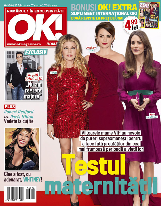 OK! Magazine Romania ~~ Cover story: Testul maternitatii ~~ Ok! Extra: Love is in the air ~~ 22 Februarie 2013