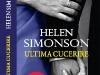 Cartea ULTIMA CUCERIRE, de Helen Simonson ~~ impreuna cu revista <u>Libertatea pentru femei</u> din 22 Feb 2013 ~~ Pret: 10 lei