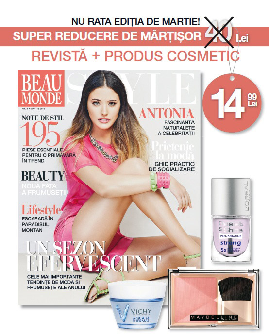 Promo pentru revista Beau Monde Style, editia Martie 2013 ~~ Coperta: Antonia