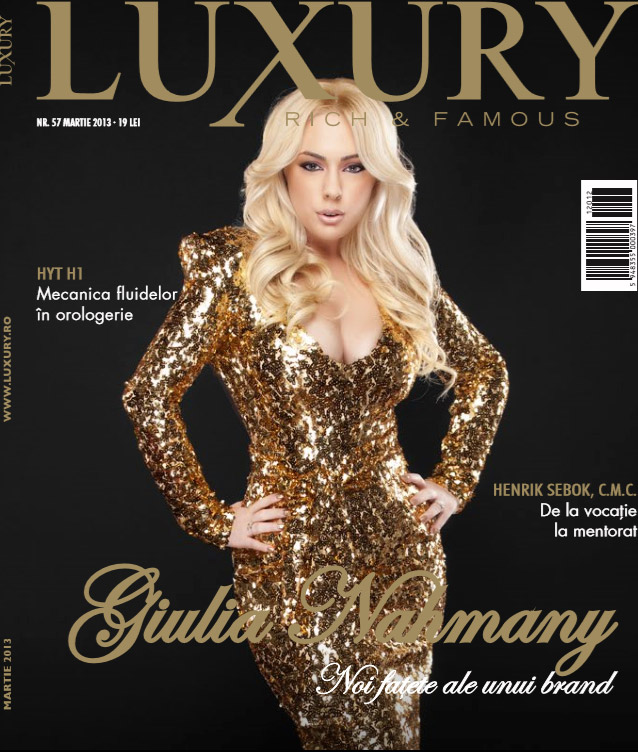 Luxury Magazine Romania ~~ Coperta: Giulia Nahmany ~~ Martie 2013