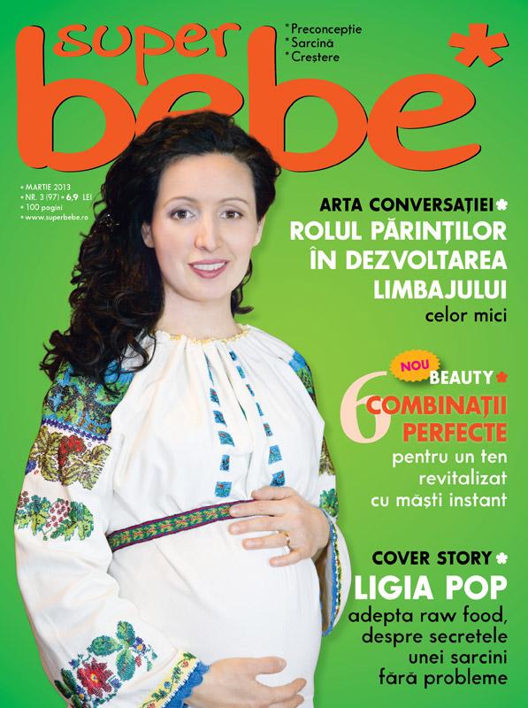 Revista SUPERBEBE ~~ Coperta: Ligia Pop ~~ Martie 2013