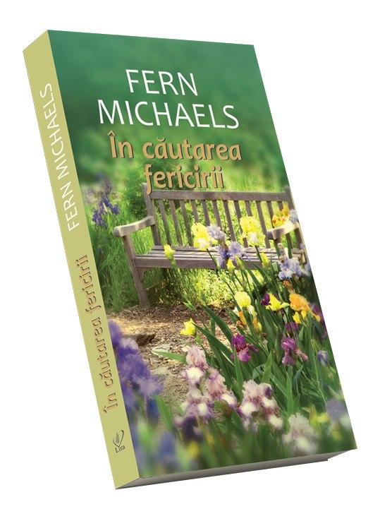 Romanul IN CAUTAREA FERICII, de Fern Michaels ~~ impreuna cu revista Libertatea pentru femei din 1 Martie 2013 ~~ Pret: 10 lei