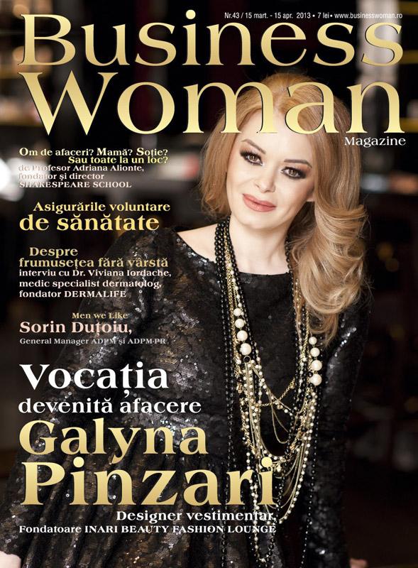 Business Woman Magazine ~~ Coperta: Galyna Pinzari ~~ 15 Martie - 15 Aprilie 2013