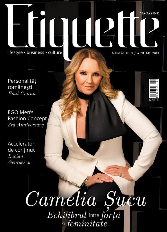 Etiquette Magazine ~~ Coperta: Camelia Sucu ~~ Aprilie 2013