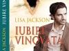 Romanul IUBIRE VINOVATA, de Lisa Jackson ~~ impreuna cu <u>Libertatea pentru femei</u> nr. 16 ~~ Pret: 10 lei