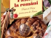 Cartea PASTELE LA ROMANI. RETETE DE POST SI PENTRU  MASA DE INVIERE ~~ impreuna cu revista Libertatea Retete, nr. 4/2013 ~~ Pret: 11 lei