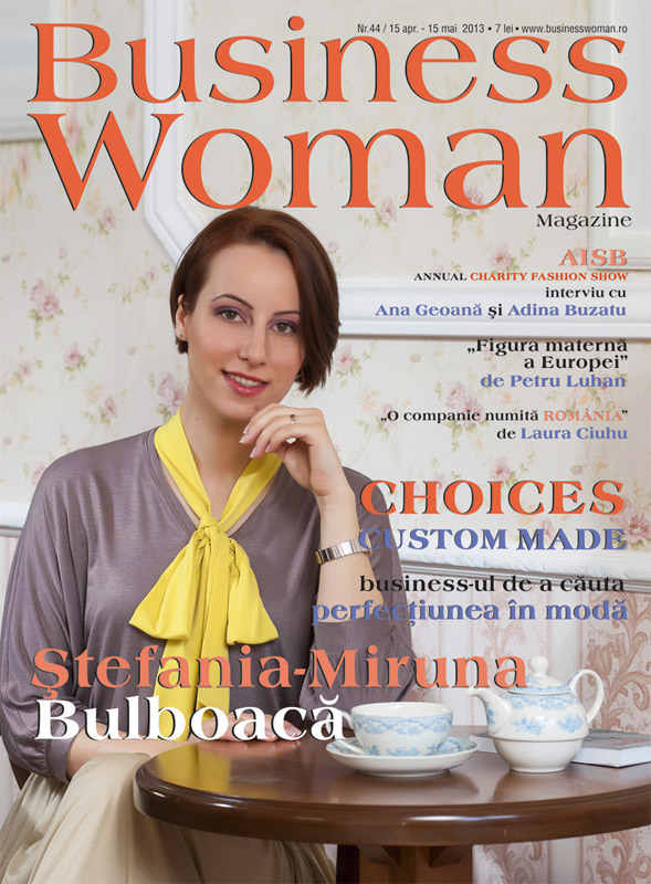 Business Woman Magazine ~~ Coperta: Stefania-Miruna Bulboaca ~~ nr. 44, Mai 2013