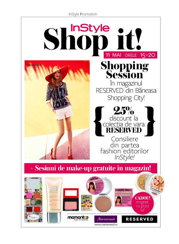 Eveniment InStyle Romania ~~ Shop it! ~~ Reserved si Marionnaud ~~ Bucuresti, 11 Mai 2013