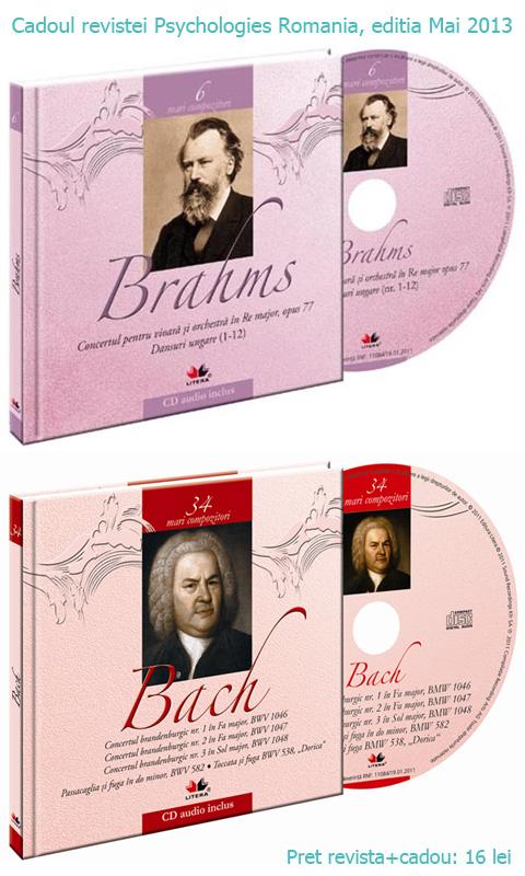 Brahms sau Bach, impreuna cu revista Psychologies, editia Mai 2013