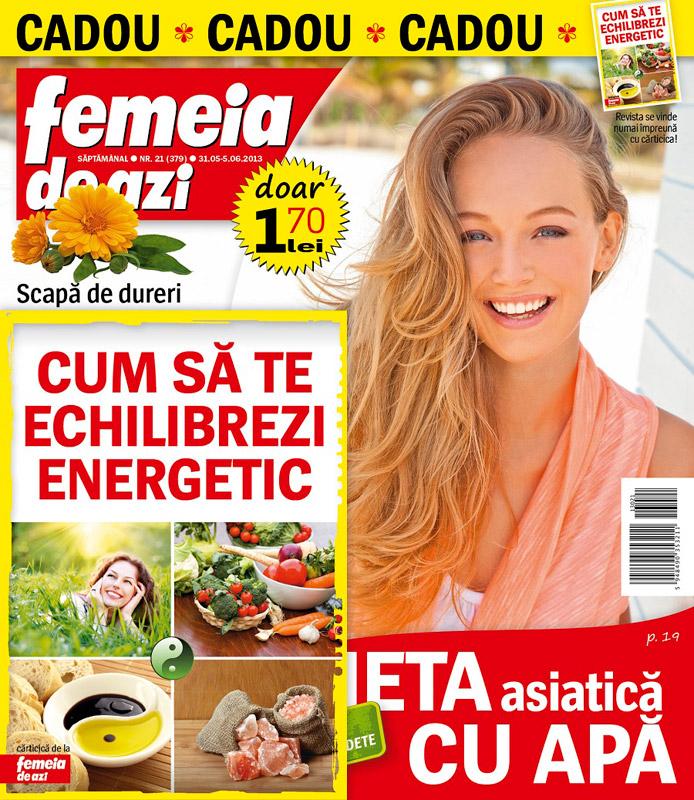 Femeia de azi ~~ Carticica cadou: Cum sa te echilibrezi energetic ~~ 31 Mai 2013