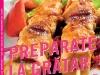 Cartea PREPARATE LA GRATAR. 80 DE RETETE CU FUM ~~ impreuna cu revista Libertatea Retete ~~ Mai 2013 ~~ Pret: 11 lei