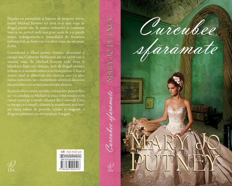 Romanul CURCUBEBE SFARAMATE, de Mary Jo Putney ~~ impreuna cu Libertatea pentru femei nr. 24 ~~ Pret: 10 lei