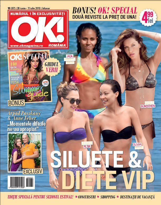 Revista OK! Magazine Romania ~~ Editie speciala pentru sezonul estival ~~ 28 Iunie 2013