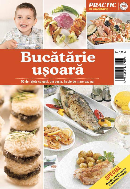 Special Practic in Bucatarie ~~ Bucatarie usoara ~~ Iunie 2013 ~~ Pret: 8 lei