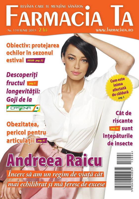 Revista Farmacia Ta ~~ Coperta: Andreea Raicu ~~ Iunie 2013
