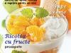 Bucate pentru copii ~~ Calendarul legumelor ~~ Iunie 2013 ~~ Pret: 2,90 lei