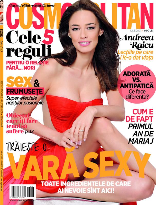 Revista Cosmopolitan Romania ~~ Coperta: Andreea Raicu ~~ Iulie 2013