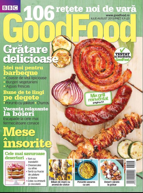 Revista Good Food Romania ~~ Gratare delicioase. Mese insorite ~~ Iulie-August 2013