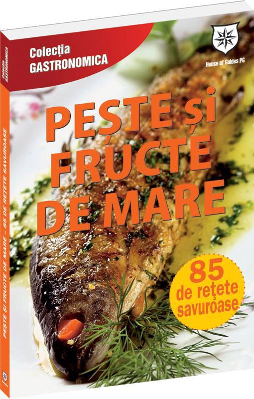 Carte cu retete PESTE SI FRUCTE DE MARE ~~ Colectia Gastronomica ~~ impreuna cu Libertatea RETETE nr. 7/2013 ~~ Pret revista si carte 11 lei