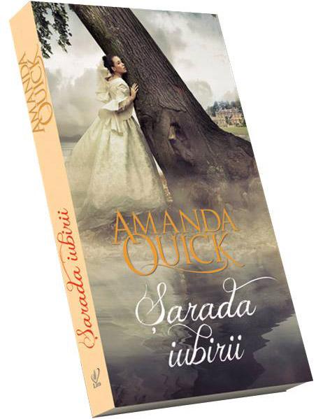 Cartea SARADA IUBIRII, de Amanda Quick ~~ 19 Iulie 2013 ~~ Pret: 10 lei