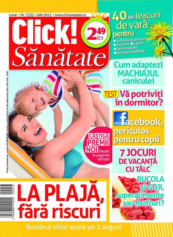 Revista Click Sanatate ~~ La plaja, fara riscuri ~~ Iulie 2013