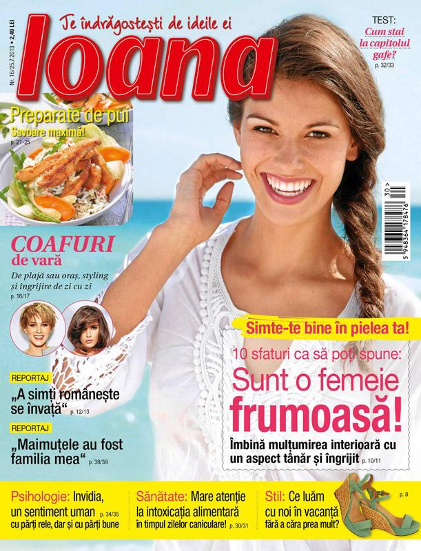 Revista Ioana ~~ Sunt o femeie frumoasa! ~~ 25 Iulie 2013